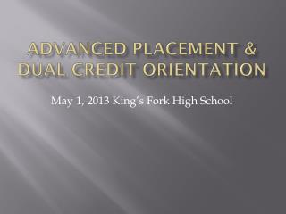 Advanced Placement & Dual Credit Orientation
