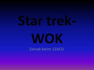Star trek-WOK