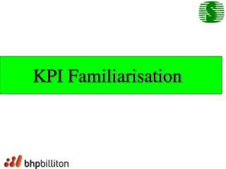 KPI Familiarisation