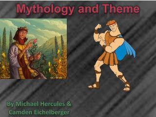 Mythology and Theme