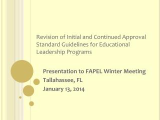 Revision of Initial and Continued Approval Standard Guidelines for Educational Leadership Programs