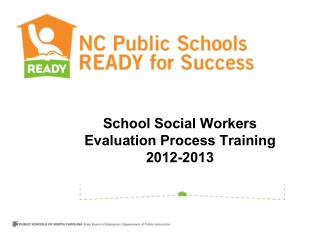 School Social Workers Evaluation Process Training 2012-2013