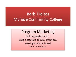 Barb Freitas Mohave Community College