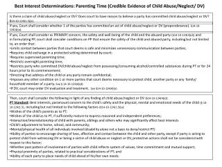 Best Interest Determinations: Parenting Time (Credible Evidence of Child Abuse/Neglect/ DV)