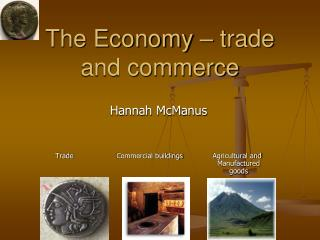 The Economy   trade and commerce