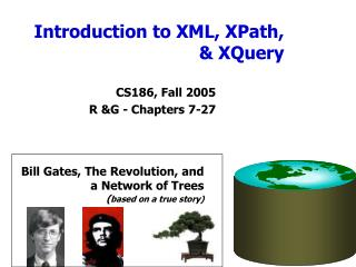 Introduction to XML, XPath,  XQuery