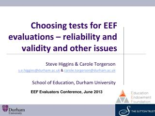 Choosing  tests for EEF evaluations – reliability and  validity and other issues