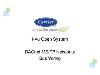 i -Vu Open System BACnet  MS/TP Networks Bus Wiring