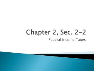 Chapter 2, Sec. 2-2