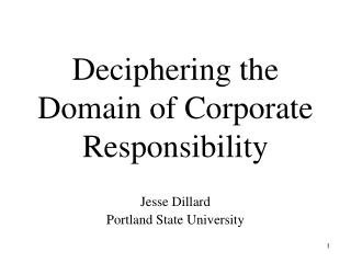 Deciphering the Domain of Corporate Responsibility