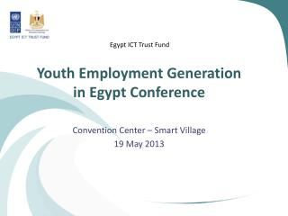 Youth Employment Generation in Egypt Conference
