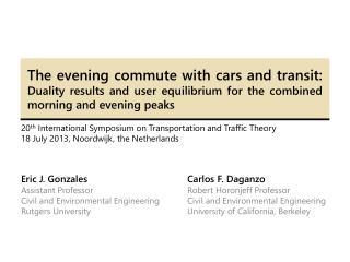 20 th  International Symposium on Transportation and Traffic Theory