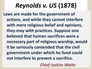 Reynolds v. US  (1878)