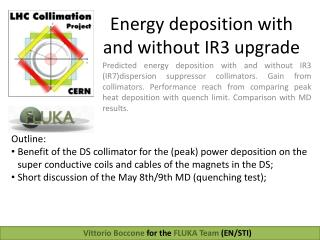 Energy deposition with and without IR3 upgrade