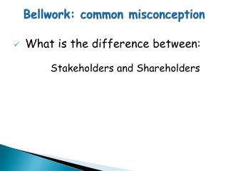 Bellwork :  common misconception