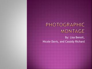 Photographic Montage