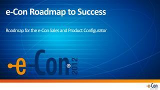 e -Con Roadmap to Success