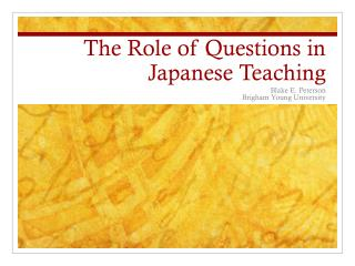 The Role of Questions in Japanese Teaching