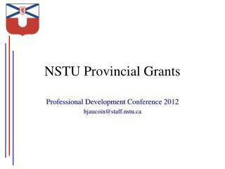 NSTU Provincial Grants