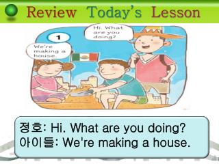 Review   Today's   Lesson