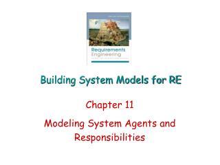 Building System Models for RE