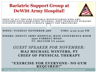 Bariatric Support Group at DeWitt Army Hospital!