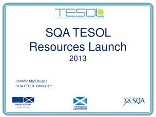 SQA TESOL Resources Launch 2013