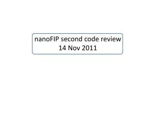 nanoFIP second code review 14 Nov 2011