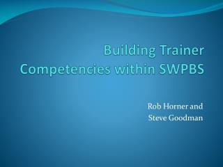 Building Trainer Competencies within SWPBS
