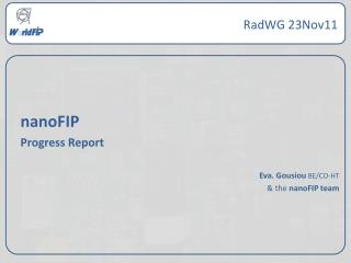 nanoFIP  Progress Report Eva.  Gousiou BE/CO-HT & the  nanoFIP team