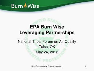 EPA Burn Wise Leveraging Partnerships
