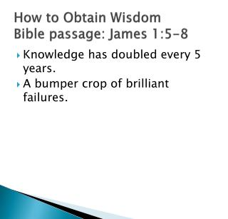 How to Obtain Wisdom Bible passage: James 1:5-8