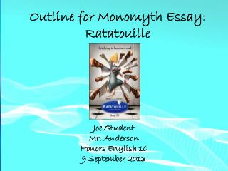 Outline for  Monomyth  Essay: Ratatouille