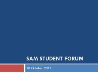 SAM Student forum