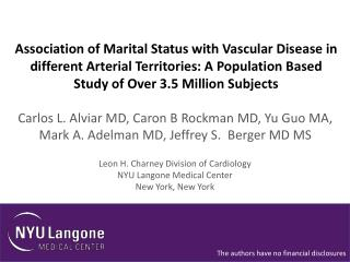 Leon H.  Charney  Division of Cardiology NYU  Langone  Medical Center New York, New York