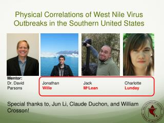 Physical Correlations of West Nile Virus Outbreaks in the Southern United States