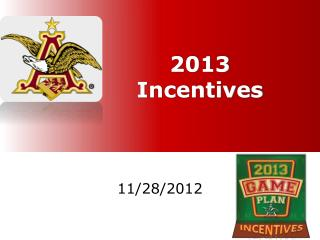 2013 Incentives
