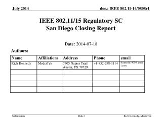 IEEE  802.11/15  Regulatory SC San Diego  Closing Report