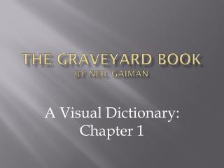 The Graveyard Book by Neil  Gaiman