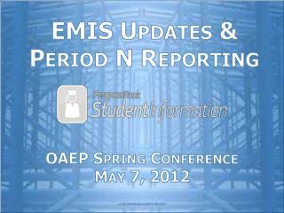 EMIS Updates & Period N Reporting