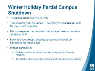 Winter Holiday Partial Campus Shutdown