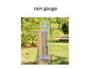 r ain gauge