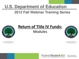 U.S. Department of Education 2012 Fall Webinar Training Series