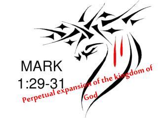 MARK 1:29-31