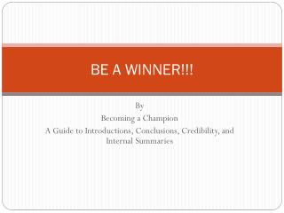 BE A WINNER!!!