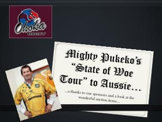 "Mighty  Pukeko's  ""State of Woe Tour"" to Aussie…"