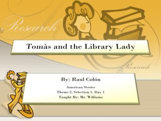 Tomàs  and the Library Lady