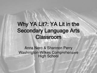 YA Lit in the Secondary Language Arts Classroom