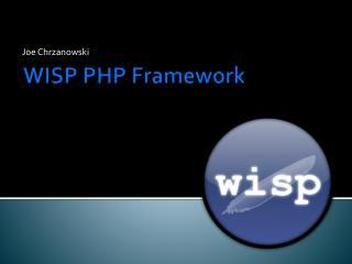 WISP PHP Framework