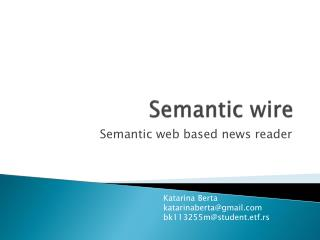 Semantic  wire